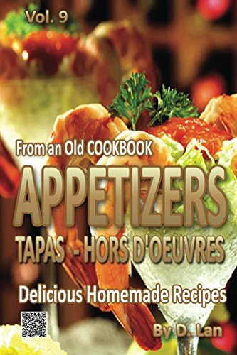 From an old Cookbook APPETIZERS - TAPAS -HORS D'OEUVRES