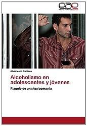 Alcoholismo En Adolescentes y Jovenes