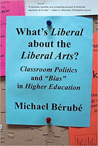 What s Liberal About the Liberal Arts Classroom Politics and