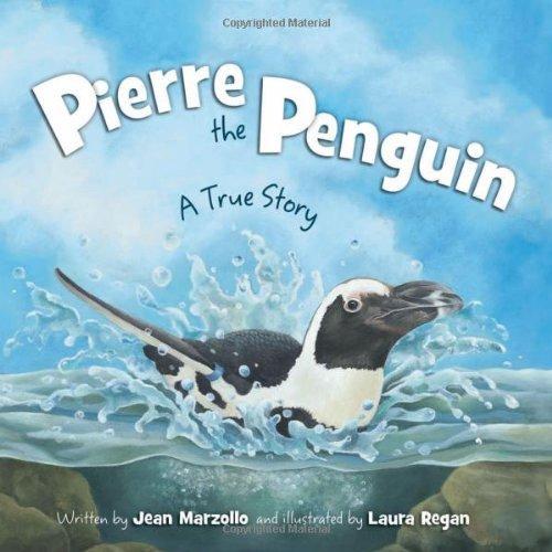 Pierre the Penguin: A True Story