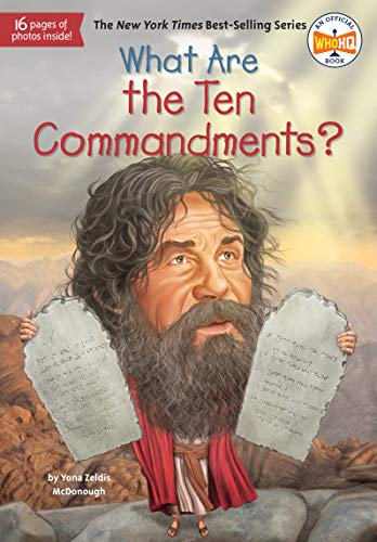 What Are the Ten Commandments? (What Was?) (The Story Of Moses The Ten Plagues)