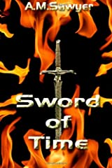 Sword of Time: Ancient Blades Saga Paperback