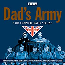 Dad's Army: Complete Radio Series 3 Radio/TV Program by David Croft, Jimmy Perry Narrated by John Le Mesurier, Arthur Lowe, full cast