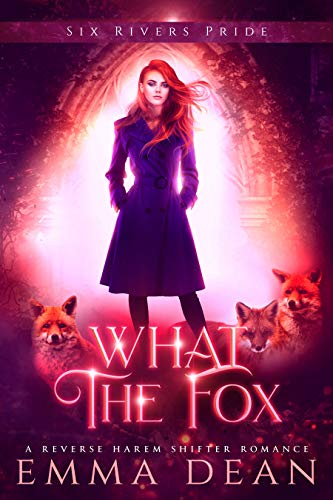Pdf Romance What the Fox: A Reverse Harem Shifter Romance (The Chaos of Foxes Book 3)