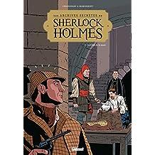 Les Archives secrètes de Sherlock Holmes - Tome 02 NE : Le club de la mort (French Edition)