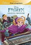 Anna's Icy Adventure (Disney Frozen) (Golden First Chapters)