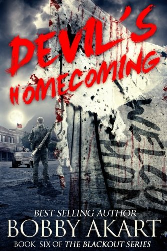 Homecoming Series (Devil's Homecoming: A Post Apocalyptic EMP Survival Fiction Series (The Blackout Series) (Volume 6))