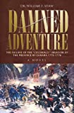 Damned Adventure, William F. Shaw, 1460000374