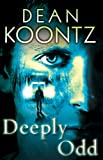 Deeply Odd (An Odd Thomas Novel)