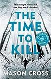 The Time to Kill: Carter Blake Book 3 (Carter Blake Series)