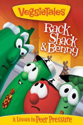 (VeggieTales:  Rack, Shack and Benny )