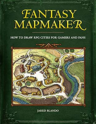 Fantasy Mapmaker: How to Draw RPG Cities for Gamers and Fans: Jared ...