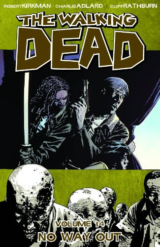 The Walking Dead, Vol. 14: No Way Out (Sunday In The Park With George Reviews)