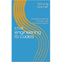 civil engineering IS codes: building material IS codes and their description