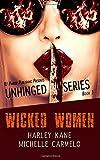 Wicked Women (Unhinged Series) (Volume 1)