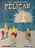 : THE CALIFORNIA PELICAN Vol. 53 No. 3, December 1946