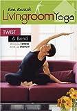 Living Room Yoga: Twist and Bend