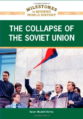 Read Online The Collapse of the Soviet Union (Milestones in Modern World History) ebook