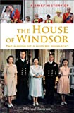 img - for A Brief History of the House of Windsor (Brief History (Running Press)) book / textbook / text book