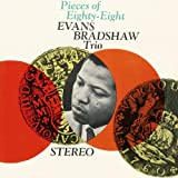 Evans Bradshaw Trio. Look Out for Evans Bradshaw! + Pieces of Eighty-Eight + Roosevelt Wardell's The Revelation