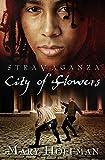 City of Flowers (Stravaganza)
