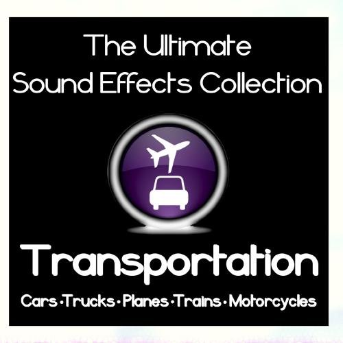 Price comparison product image Ultimate Sound Effects Collection - Transportation - Cars,  Trucks,  Planes,  Trains & Motorcycles