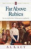 Far Above Rubies (Angel of Mercy Series)