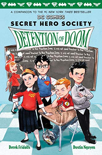 Detention of Doom (DC Comics: Secret Hero Society ()
