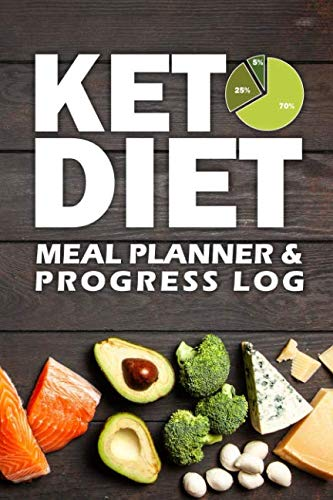 Keto Diet Meal Planner & Progress Log: One Year Meal Plan And Keto Weight Loss Journal for Ketogenic Healthy Lifestyle by Truly Inspired Planners