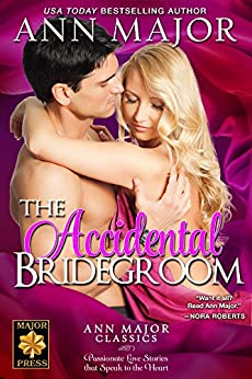 The Accidental Bridegroom by [Major, Ann]