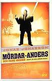 """""""Mördar-Anders och hans vänner (samt en och annan ovän)"""""""