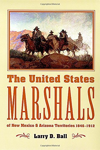 The United States Marshals of New Mexico and Arizona Territories, 1846-1912 Paperback – February 1, 1982