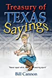 Treasury of Texas Sayings, Bill Cannon, 1933177136