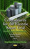 Cybersecurity for the Electric Smart Grid, Preston Barker and Rudy F. Price, 1619423537