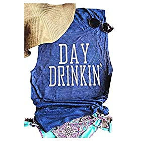 Chulianyouhuo Womens Day Drinkin' Tank Tops Drinking Camis Shirts Funny Casual Shirt Tee