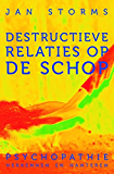Destructieve relaties op de schop