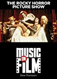 The Rocky Horror Picture Show: Music on Film Series