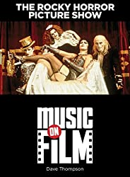 The Rocky Horror Picture Show (Music on Film)