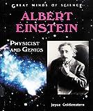 Albert Einstein: Physicist and Genius (Great Minds of Science)