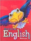 Moving into English, Harcourt School Publishers Staff, 0153342625