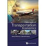 Concepts of Transportation Economics