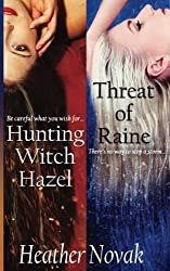 Hunting Witch Hazel | Threat of Raine (Special Edition): Books 1 & 2 in the Lynch Brothers Series