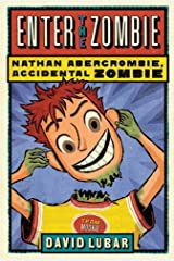 Enter the Zombie (Nathan Abercrombie, Accidental Zombie Book 5) Kindle Edition