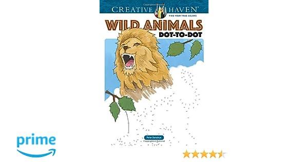Creative Haven Wild Animals Dot To Dot Peter Donahue 9780486804972