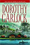On Tall Pine Lake, Dorothy Garlock, 044657791X