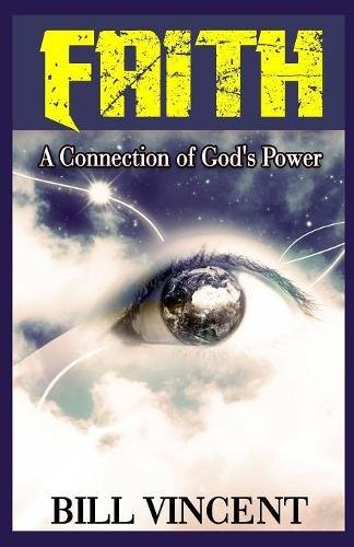 Download Faith: A Connection of God's Power ebook