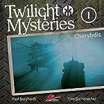 Charybdis (Twilight Mysteries - Die neuen Folgen 1) | Paul Burghardt,Tom Steinbrecher,Erik Albrodt