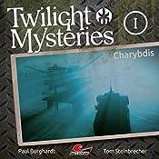 Charybdis (Twilight Mysteries - Die neuen Folgen 1) | Paul Burghardt, Tom Steinbrecher, Erik Albrodt