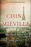 The Last Days of New Paris: A Novel