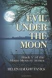 Evil Under the Moon (Moon Mystery Series) (Volume 5)